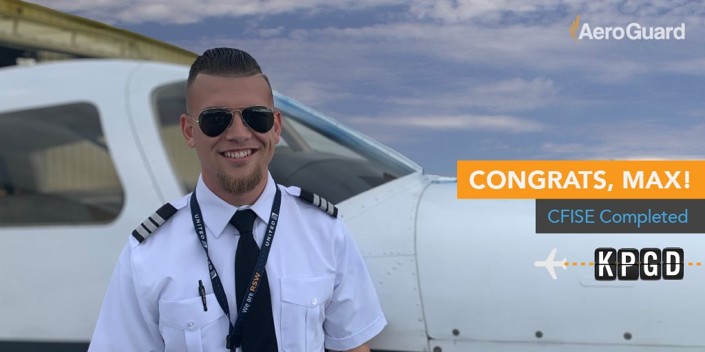 Photo from AeroGuard Flight Training Center congratulating their flight student Max on completing his CFISE certificate at PGD Airport