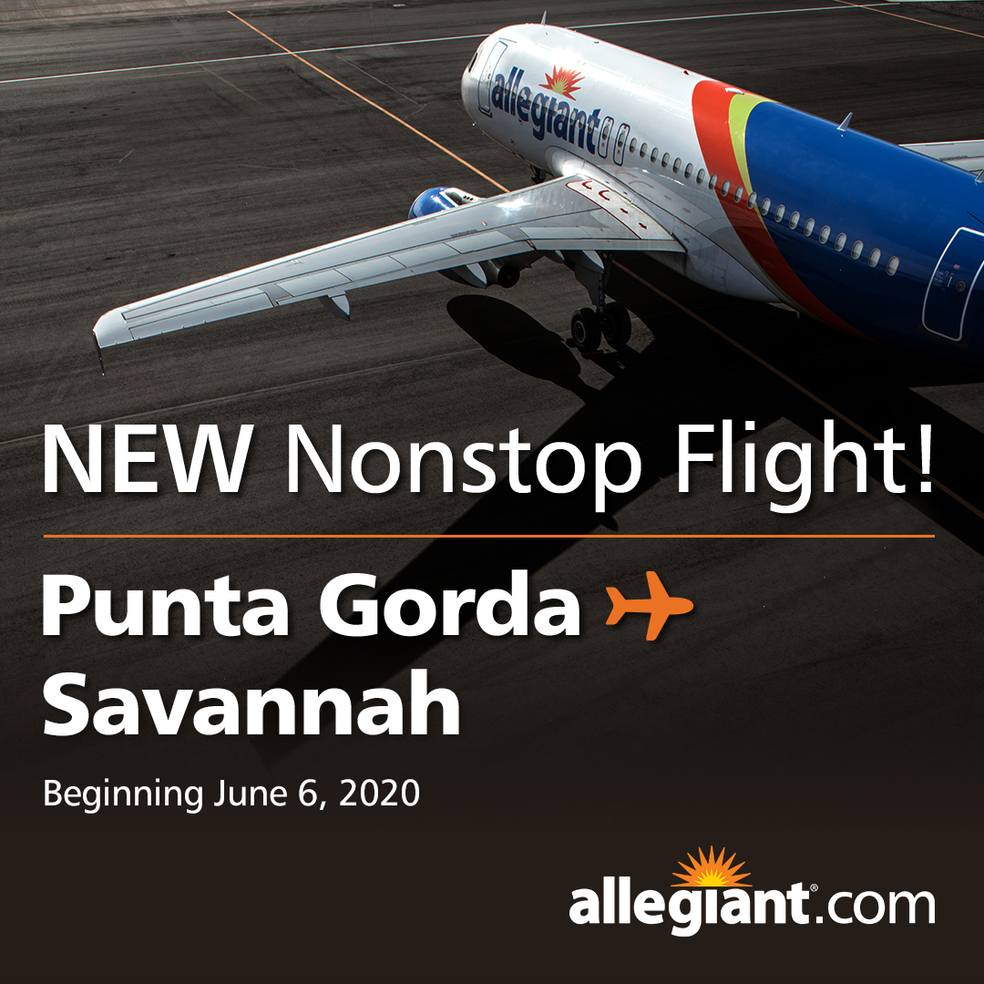 Photo announcing Allegiant's new Punta Gorda, Florida to Savannah, Georgia nonstop flight beginning June 6, 2020