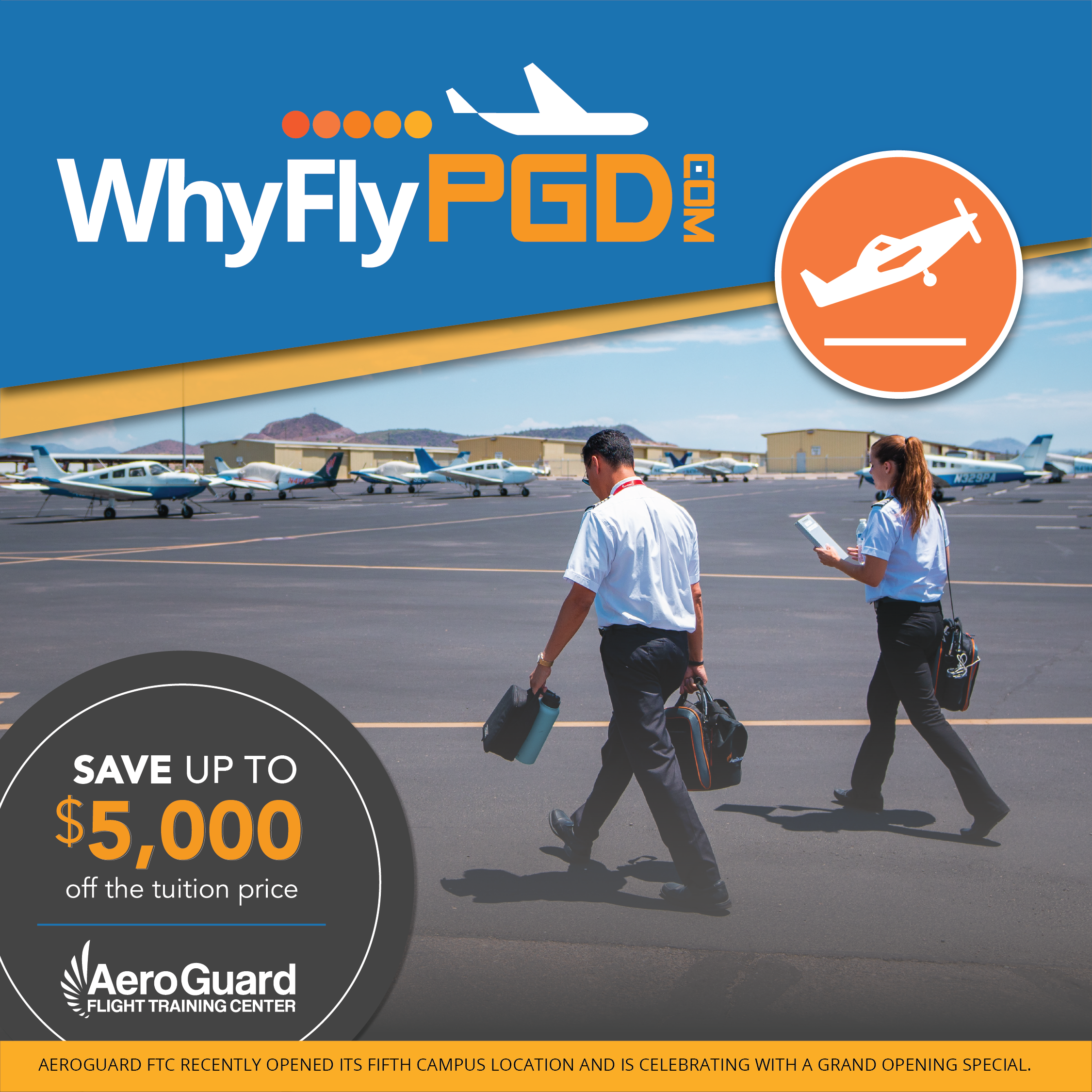 Why Fly PGD Advertisement for AeroGuard Flight Training Center's grand opening special